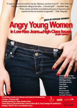 Angry Young Women in Low-Rise Jeans with High-Class Issues